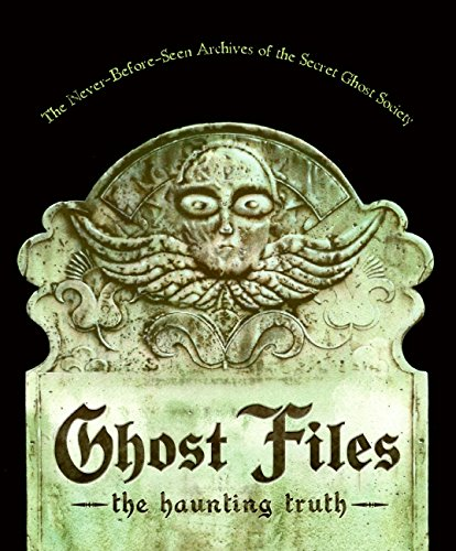 Ghost Files: The Haunting Truth: Mary Kuryla; Illustrator-Eugene Yelchin
