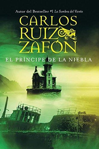 El Principe de la Niebla: Ruiz Zafon, Carlos