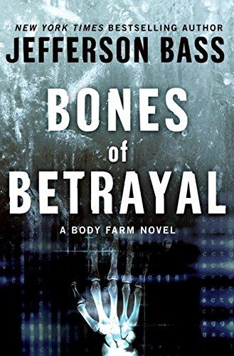 9780061284748: Bones of Betrayal: A Body Farm Novel