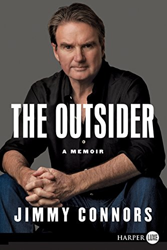 The Outsider: A Memoir (9780061285257) by Jimmy Connors