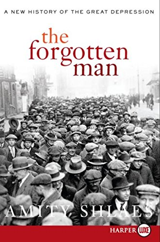 9780061285271: The Forgotten Man: A New History of the Great Depression