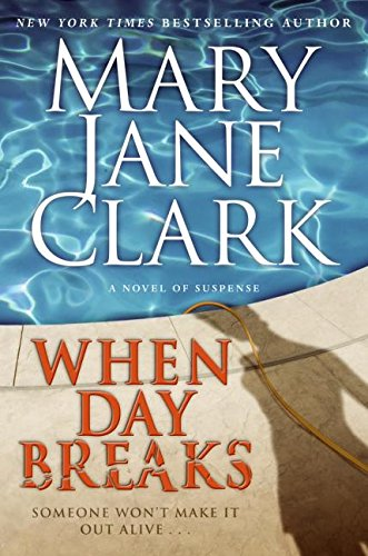 9780061286070: When Day Breaks: A Novel of Suspense
