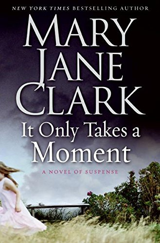 9780061286094: It Only Takes a Moment (Key News Thrillers)