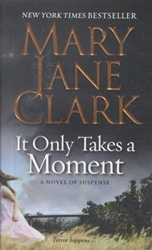 9780061286100: It Only Takes a Moment (Key News Thrillers)
