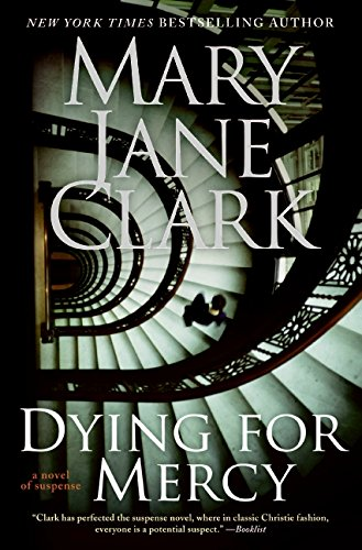 9780061286117: Dying for Mercy (Key News Thrillers)