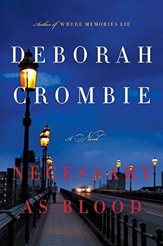 Necessary As Blood: Crombie, Deborah
