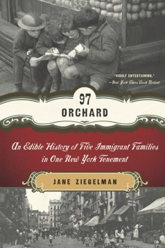 9780061288517: 97 Orchard: An Edible History of Five Immigrant Families in One New York Tenement