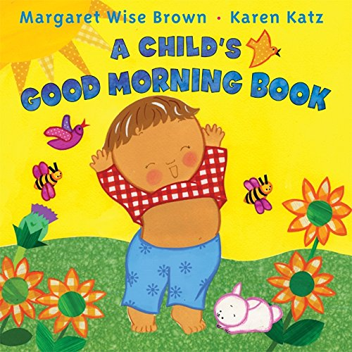 9780061288647: A Child's Good Morning Book