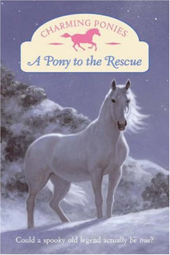 9780061288692: A Pony to the Rescue (Charming Ponies Series)