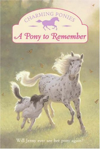 9780061288708: A Pony to Remember (Charming Ponies Series)