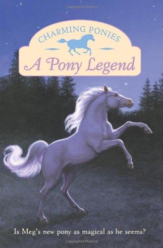 9780061288722: Charming Ponies: A Pony Legend