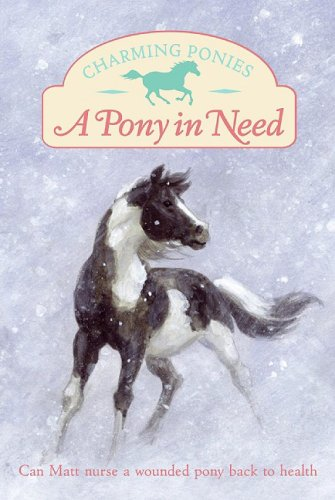 9780061288739: Charming Ponies: A Pony in Need