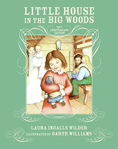9780061289804: Little House in the Big Woods 75th Anniversary Edition