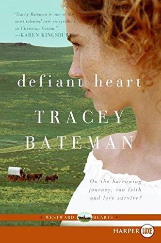 9780061291081: Defiant Heart (Westward Hearts Series #1)