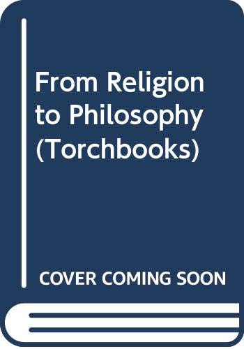 9780061300202: From Religion to Philosophy (Torchbooks)