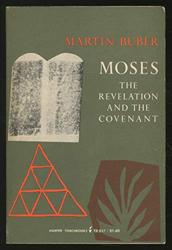 9780061300271: Moses: The Revelation and the Covenant (Torchbooks)