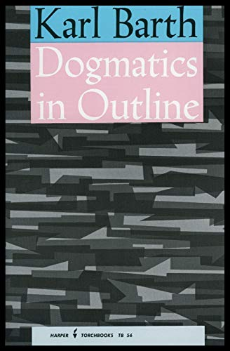 Dogmatics in Outline Format: Paperback: Barth, Karl