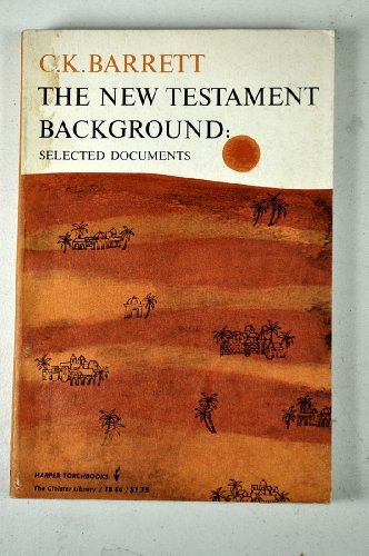 9780061300868: The New Testament Background: Selected Documents