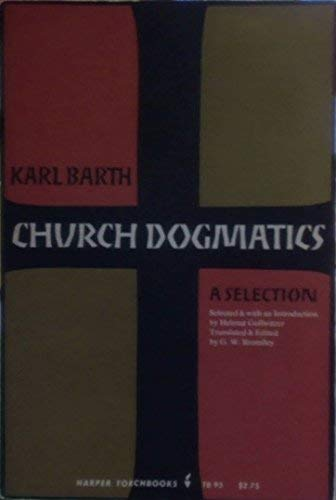 9780061300950: Church Dogmatics a Selection