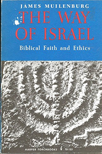 9780061301339: The Way of Israel: Biblical Faith and Ethics (Torchbooks)