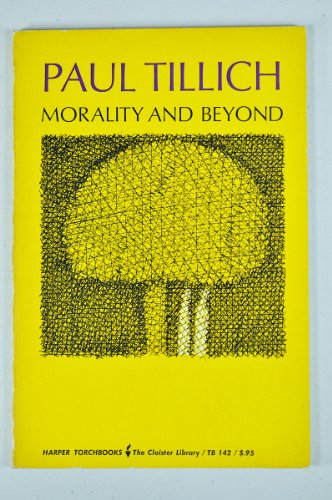 9780061301421: Morality and Beyond (Harper Torchbooks)