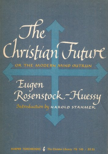 9780061301438: Christian Future or the Modern Mind Outrun (Torchbooks)