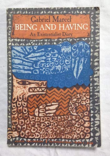 9780061303104: Being and Having: Existential Diary (Torchbooks)