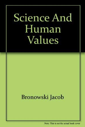 9780061305054: Title: Science and Human Values