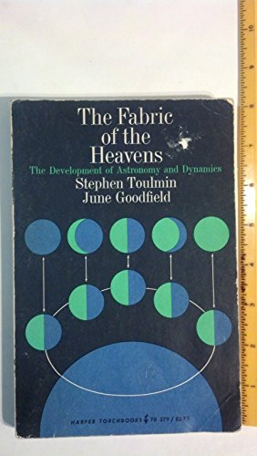 9780061305795: The Fabric of the Heavens; the Development of Astronomy and Dynamics