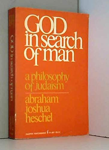 9780061308079: God in Search of Man: Philosophy of Judaism (Torchbooks)
