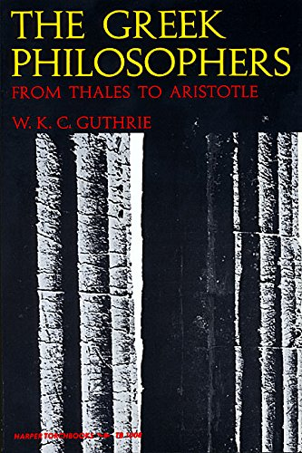 9780061310089: The Greek Philosophers: From Thales to Aristotle