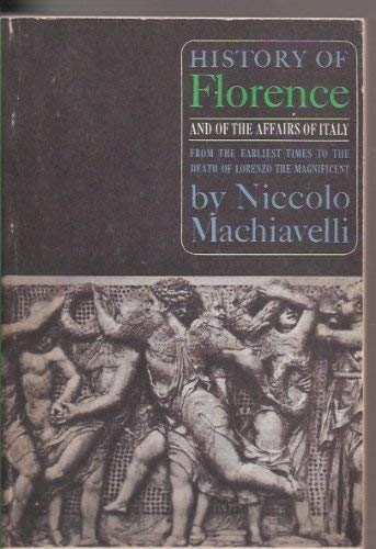 9780061310270: History of Florence and Affairs of Italy : From the Earliest Times to the Death of Lorenzo the Magnificent