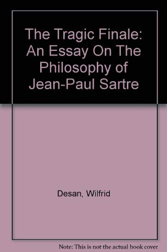 9780061310300: Tragic Finale: Essay on the Philosophy of Jean-Paul Sartre (Torchbooks)