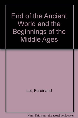 9780061310447: End of the Ancient World & the Beginnings of the Middle Ages (Harper Torchbooks)