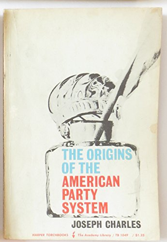 9780061310492: Origins of the American Party System (Torchbooks)