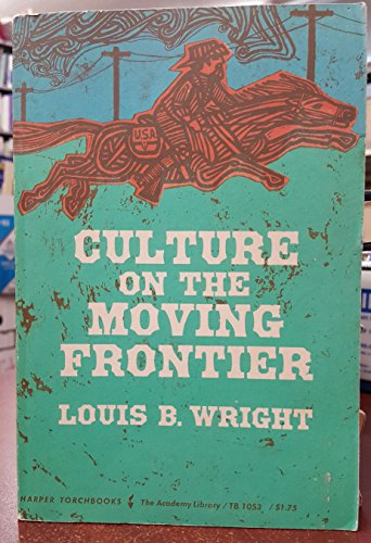 9780061310539: Culture on the Moving Frontier