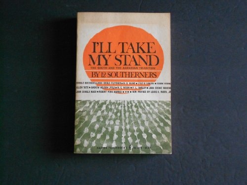 9780061310720: I'll Take My Stand (Torchbooks)