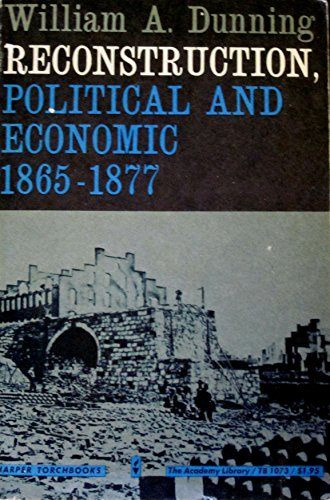 9780061310737: Reconstruction Political and Economic, 1865-77 (Torchbooks)
