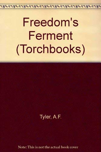 9780061310744: Freedom's Ferment: Phases of American Social History to 1860 (Torchbooks)