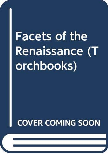9780061310980: Facets of the Renaissance (Torchbooks)