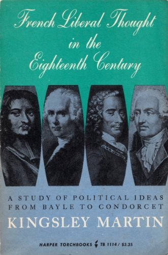 9780061311147: French Liberal Thought in Eighteenth Century (Torchbooks)