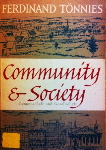 Community And Society.: Tonnies, Ferdinand; Loomis, Charles P. (translated By).