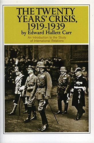 9780061311222: The Twenty Years' Crisis, 1919-1939: An Introduction to the Study of International Relations