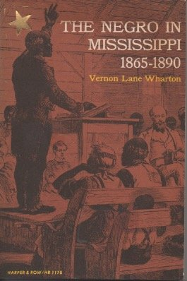 9780061311789: Negro in Mississippi, 1865-90 (Torchbooks)