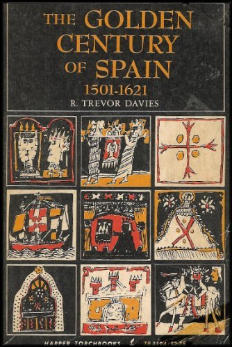 9780061311949: Golden Century of Spain 1501 1621
