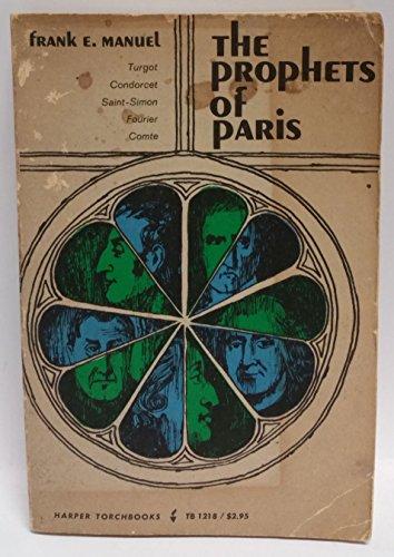 9780061312182: Prophets of Paris: Turgot, Condorcet, Saint-Simon, Fourier and Comte (Torchbooks)