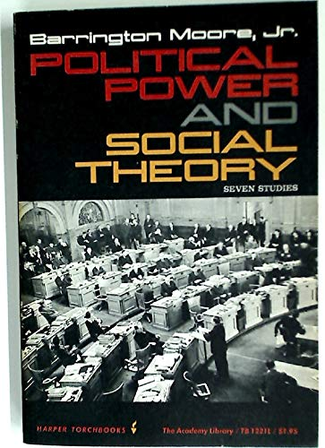 9780061312212: Political Power and Social Theory: Seven Studies