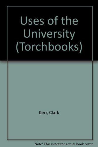 9780061312649: Uses of the University (Torchbooks)