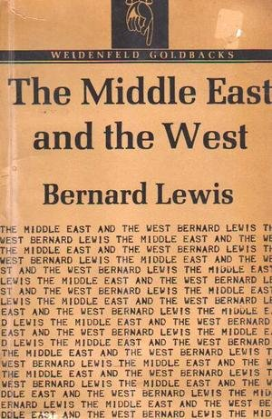 9780061312748: The Middle East and the West