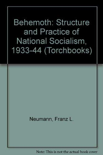 9780061312892: Behemoth: Structure and Practice of National Socialism, 1933-44 (Torchbooks)